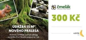 Pomáhejte s Rohlíkem – Čmelák – Společnost přátel přírody z.s. - Certifikát v hodnotě 300 Kč